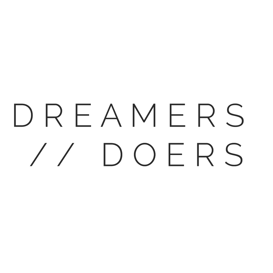 Dreamers    doers transparent